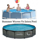 Summer Waves vs Intex Pools Review Guide For 2020-2021