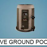 Best Above Ground Pool Heaters Everything You Need To Know