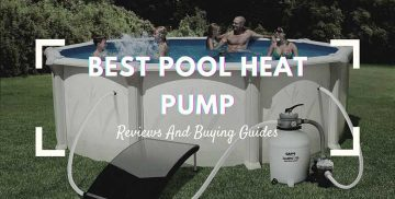 Top Best Heat Pump Pool Heater Review Guide For 2021-2022